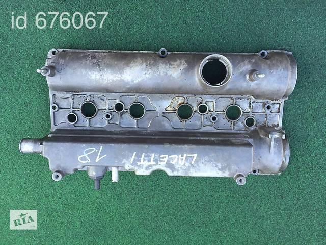 продам Крышка клапанная 96414614 на Chevrolet Lacetti шевролет лачети бу в Черновцах
