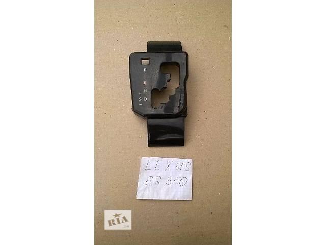 Б/у накладка индикатора положения передач 35970-33110 для седана Lexus ES 350 2007г- объявление о продаже  в Николаеве