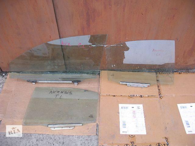 б/у Двери/багажник и компоненты Стекло двери Легковой Toyota Avensis 2006- объявление о продаже  в Луцке