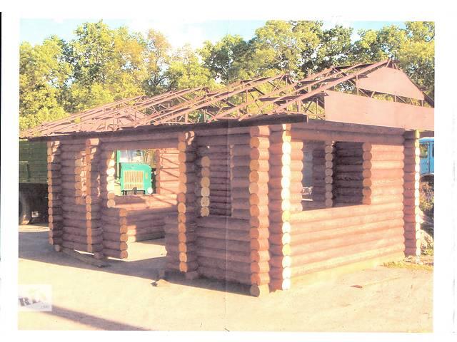 Дом из оцилиндрованных колод Ф 180- объявление о продаже  в Житомире