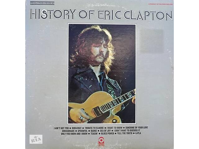 "продам Eric Clapton  ""History Of Eric Clapton"" - 1972 - 2 LP бу в Киеве"
